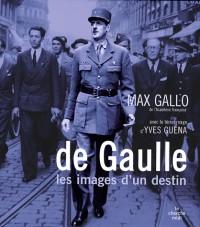 De Gaulle : Les images d'un destin