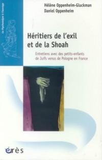 Héritiers de l'exil et de la Shoah : Entretiens aves des petits-enfants de Juifs venus de Pologne en France