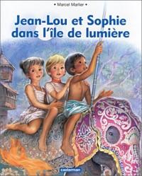 Jean Lou et Sophie dans l'île de lumière