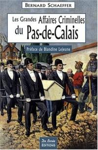 Pas-de-Calais Grandes Affaires Criminelles