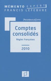 Mémento Expert comptes concolidés 2010 : Règles françaises