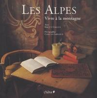 Les Alpes : Vivre à la montagne