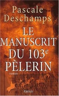 Le manuscrit du 103ème pèlerin