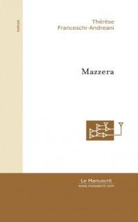 Mazzera : L'envoûtement corse