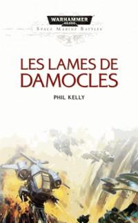 Lames de Damocles (les)