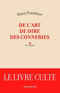 De l'art de dire des conneries