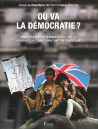 Où va la démocratie ?