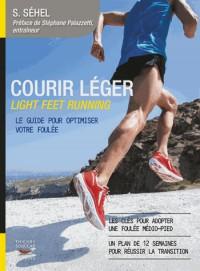 Plaisir de Courir : Comment Optimiser Sa Foulee (le)