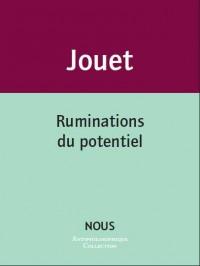Ruminations du potentiel