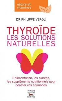 Thyroïde - Les solutions naturelles