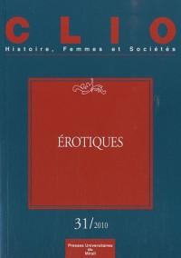 Clio, N° 31/2010 : Erotiques