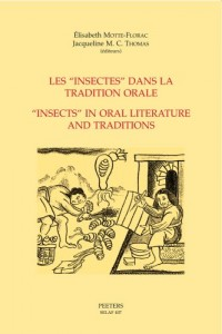 Les insectes dans la tradition orale / Insects In Oral Literature And Traditions