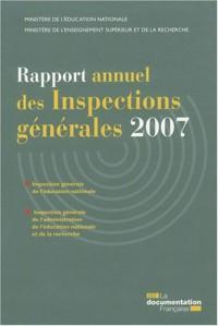 Rapport annuel des inspections générales 2007 - Igen et Igaenr