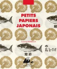 Petits Papiers Japonais
