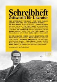 Eine Wissenschaft vom Licht - Pier Paolo Pasolinis späte Gedichte /Das Eichmann-Feld - Robert Duncan