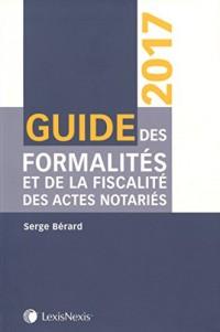 Guide des formalités et de la fiscalité des actes notariés