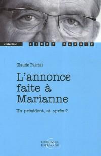 L'annonce faite à Marianne : Mystère en trois tableaux enrichis d'un prologue et d'un épilogue