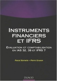 Les normes IFRS 32 X 39 : Manuel et applications