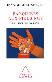 Banquiers aux pieds nus : La microfinance