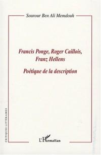 Francis Ponge, Roger Caillois, Franz Hellens : poétique de la description