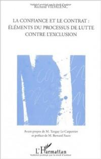 Confiance et le contrat (la): elements du processus de lutte contre l'exclusion