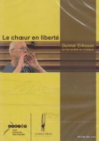 Méthode et pédagogie FUZEAU ERIKSSON G. - LE CHOEUR EN LIBERTE - DVD + LIVRET Chant