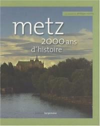 Metz 2000 ans d'histoire