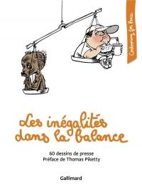Les inégalités dans la balance: 60 dessins de presse
