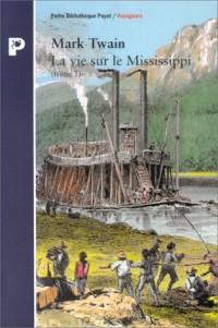 La vie sur le Mississippi (tome 1)