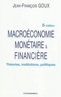 Macroéconomie monétaire et financière