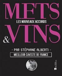 Mets & Vins : Les nouveaux accords