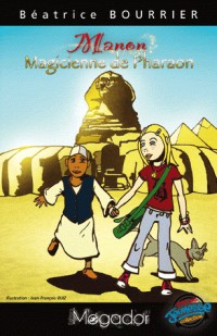 Manon Magicienne de Pharaon