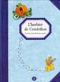 Herbier de Cendrillon (l')