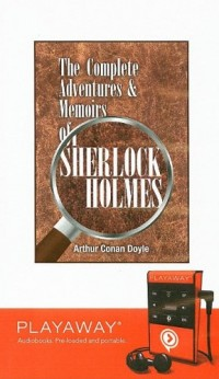 The Complete Adventures & Memoirs of Sherlock Holmes: Library Edition