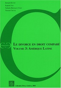 Le divorce en droit comparé : Volume 3, Amérique Latine