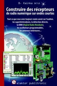 Construire des récepteurs de radio numérique sur ondes courtes