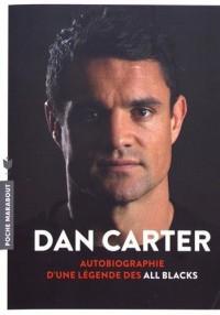 Dan Carter: Autobiographie d'une légende des All Blacks