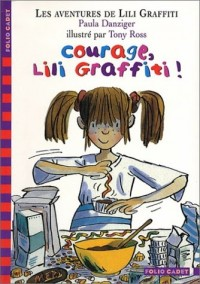 Courage Lili Graffiti !