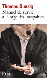 Manuel de Survie a l'Usage des Incapables [Poche]