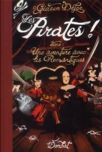 Pirates ! une Aventure avec les Romantiques