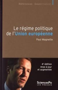 Le régime politique de l'Union Européenne. Quatrieme edition