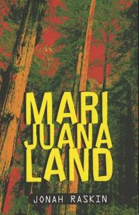 Marijuanaland : Dépêches d'une guerre américaine