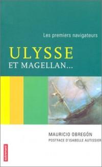 Ulysse et Magellan ... : les premiers navigateurs