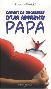Carnet de grossesse d'un apprenti papa