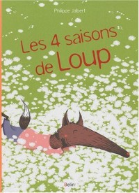 Les quatre saisons de Loup
