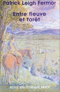 Entre fleuve et forêt