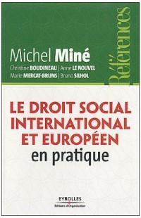 Le droit social international et européen en pratique