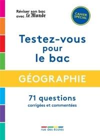 Réviser son bac avec Le Monde 2020 : Géographie, Terminales L, ES, S