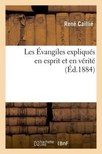 Les Evangiles Expliques en Esprit  ed 1884
