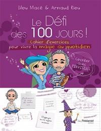 Cahier d'Exercices pour Vivre la Magie Quotidien en 100 Jours